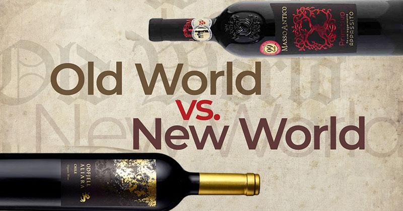 Wines Old World Vs New World